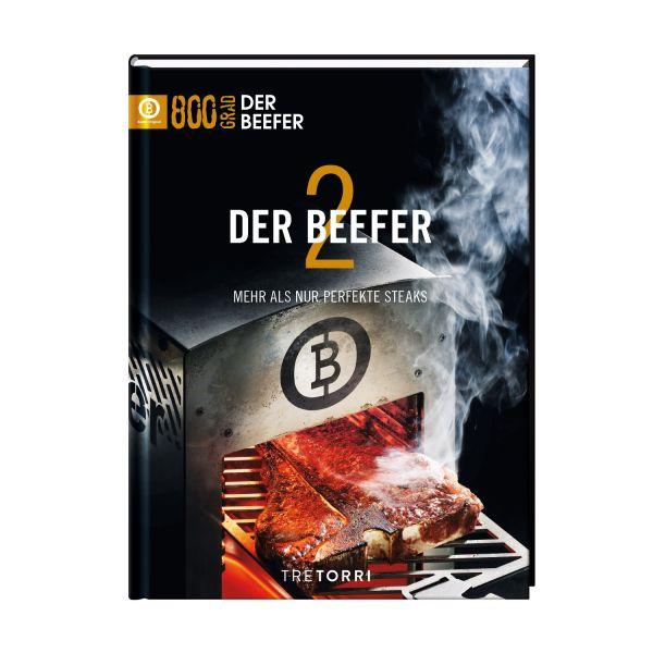 Beefer Buch Band 2 - Mehr als nur perfekte Steaks
