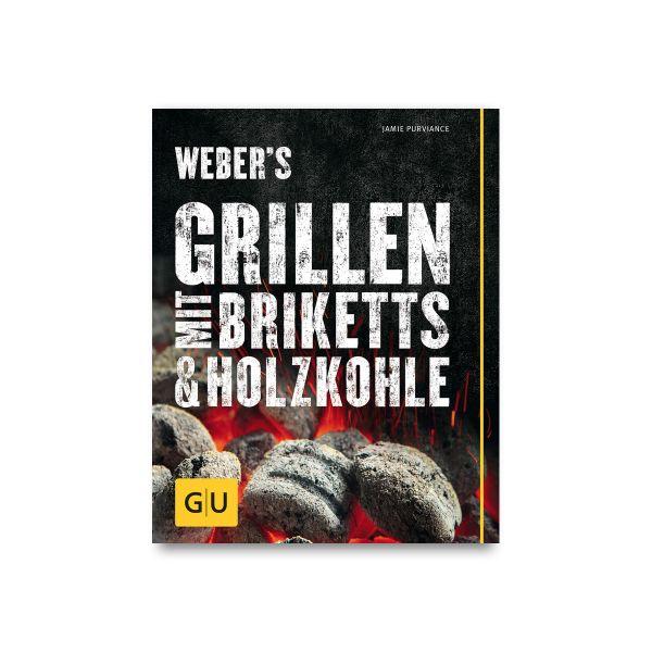 Grillbuch: Weber's Grillen mit Briketts & Holzkohle
