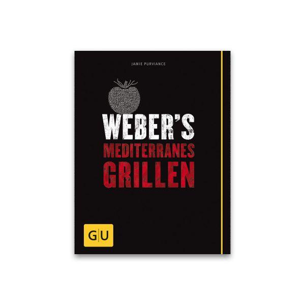 Grillbuch: Weber's Mediterranes Grillen