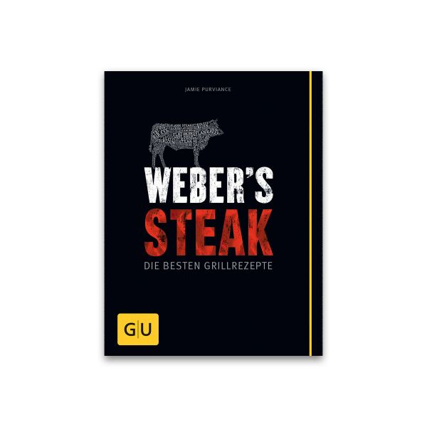 Grillbuch: Weber's Steak