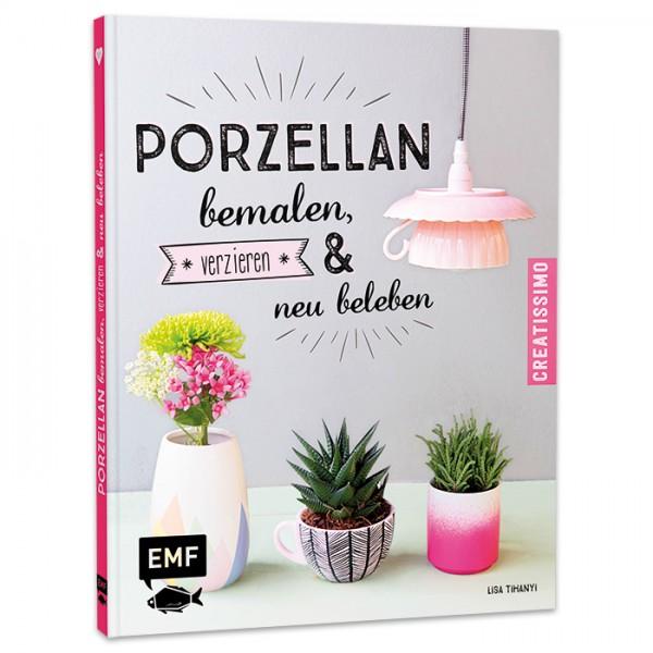 Buch - Porzellan bemalen, verzieren und neu beleben 48 Seiten, 21x17cm, Hardcover
