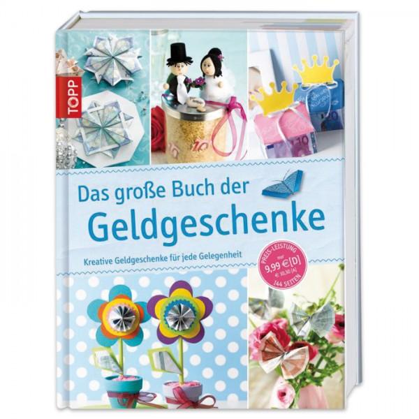 Buch - Das große Buch der Geldgeschenke 144 Seiten, 21x28cm, Hardcover