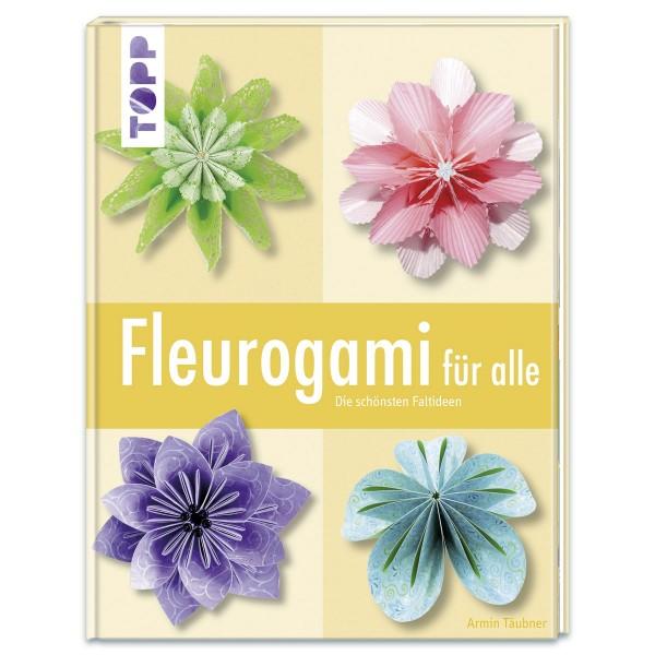 Buch - Fleurogami für alle 128 Seiten, 20x26cm, Softcover