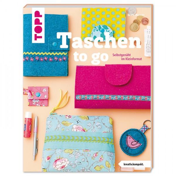 Buch - Taschen to go: Selbstgenäht im Kleinformat 48 Seiten, 17x22cm, Softcover