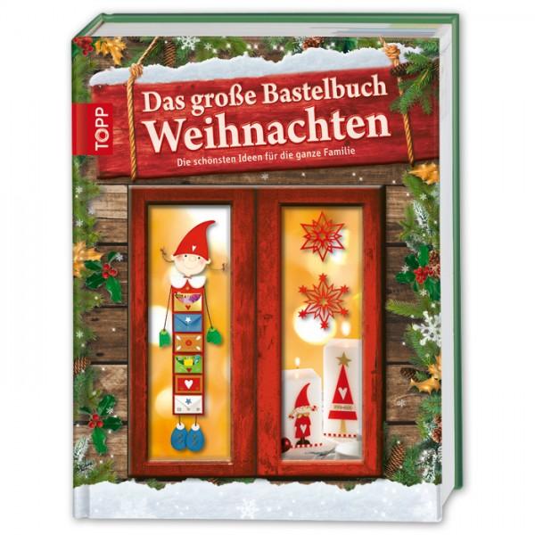 Buch - Das große Bastelbuch Weihnachten 144 Seiten, 21,7x28,7cm, Hardcover