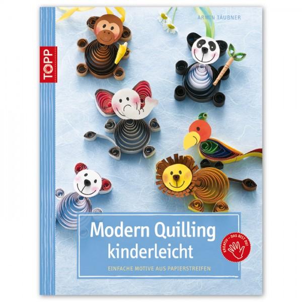 Buch - Modern Quilling kinderleicht 32 Seiten, 17x22cm, Softcover