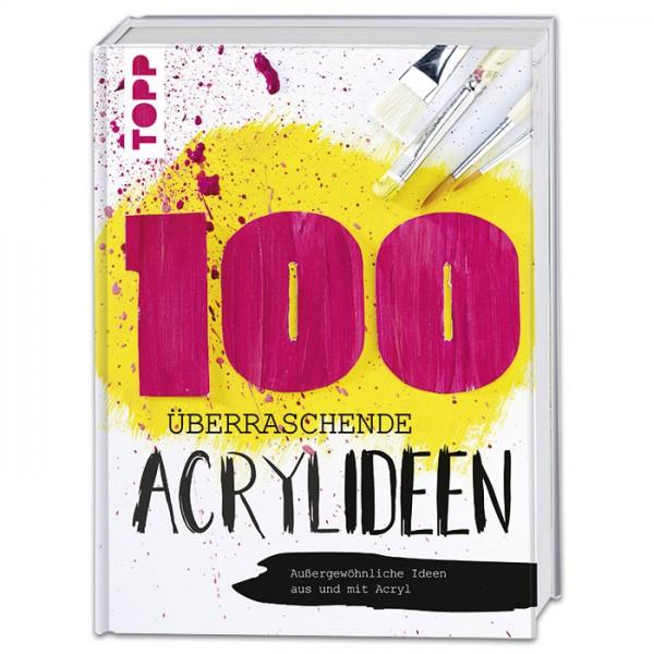 Buch - 100 überraschende Acrylideen 128 Seiten, 21,7x28,7cm, Hardcover