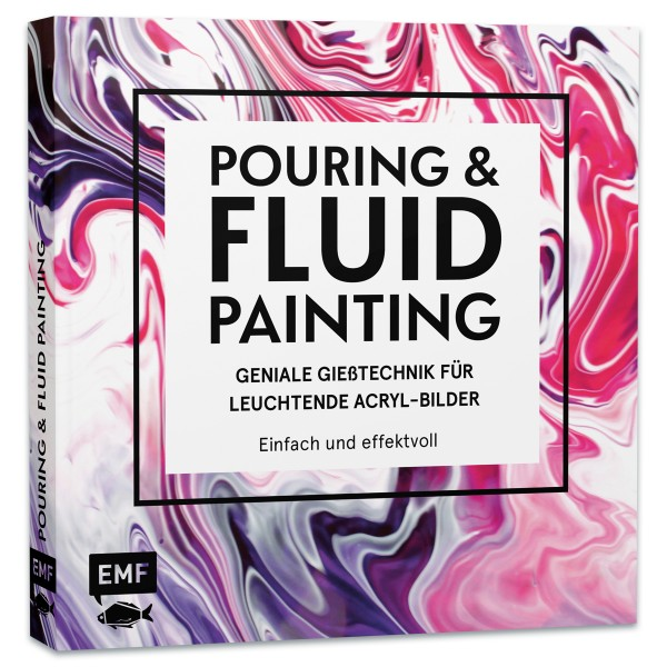 Buch - Pouring und Fluid Painting 112 Seiten, 22,6x22,6cm, Softcover
