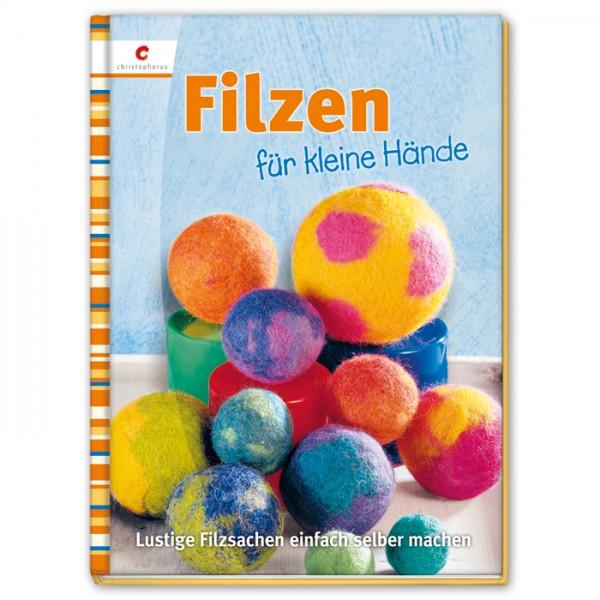 Buch - Filzen für kleine Hände 48 Seiten, 20x27cm, Hardcover