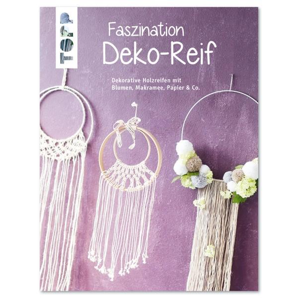 Buch - Faszination Deko-Reif 32 Seiten, 16,9x22cm, Softcover