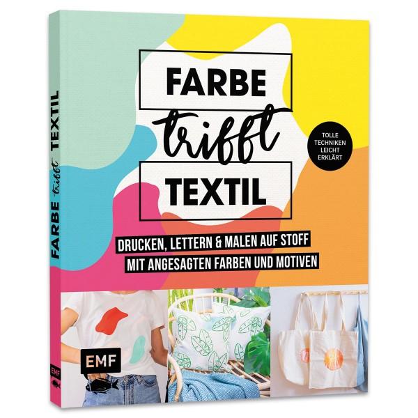 Buch - Farbe trifft Textil 64 Seiten, 23,5x20cm, Hardcover