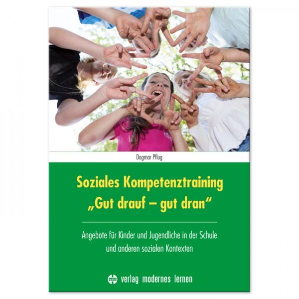 Buch - Soziales Kompetenztraining - Gut drauf - gut dran 136 Seiten, DIN A4, Hardcover