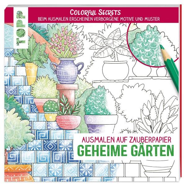 Buch - Colorful Secrets - Geheime Gärten 96 Seiten, 22x22cm, Softcover
