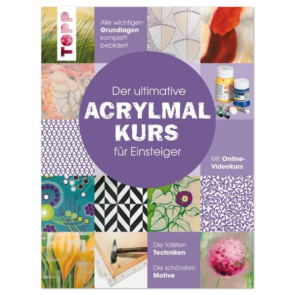 Buch - Der ultimative Acrylmalkurs für Einsteiger 128 Seiten, 21,7x28,7cm, Hardcover