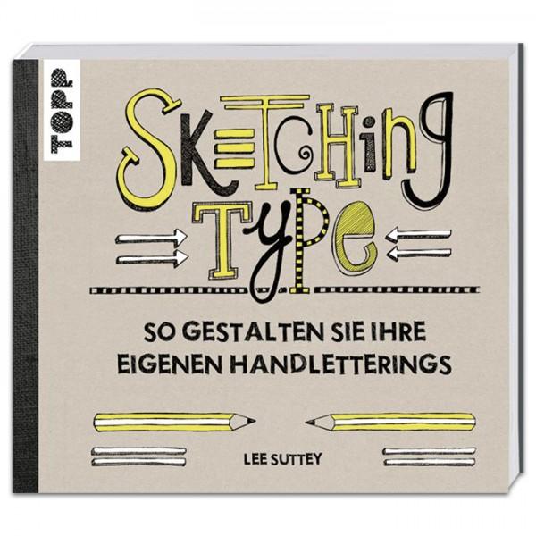 Buch - Sketching Type 224 Seiten, 22x25cm, Softcover