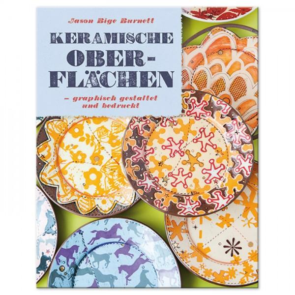 Buch - Keramische Oberflächen graphisch gestaltet und bedruckt 160 Seiten, 27,9x21,5cm, Hardcover