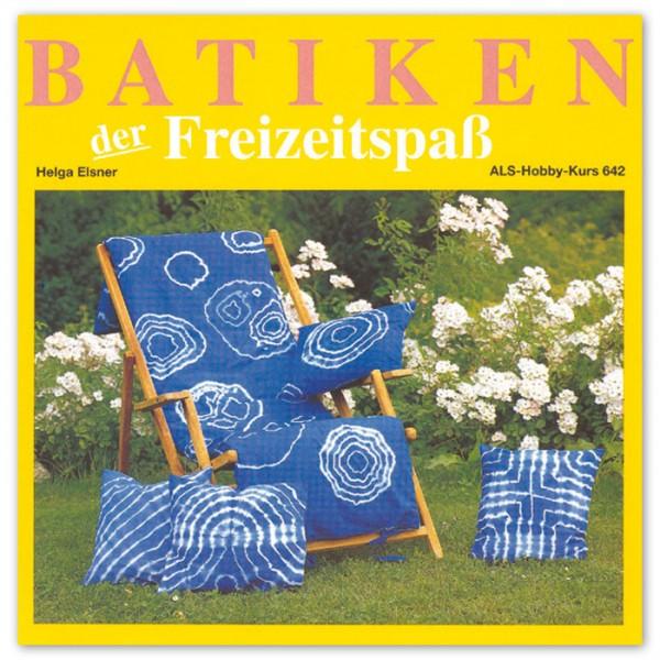 Buch - Batiken der Freizeitspaß 48 Seiten, 21,1x20,4cm, Softcover