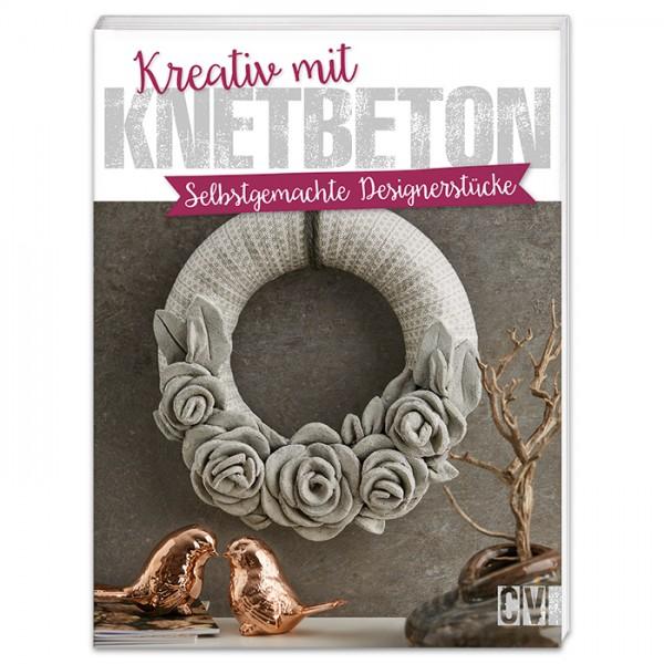 Buch - Kreativ mit Knetbeton 64 Seiten, 17x22cm, Softcover