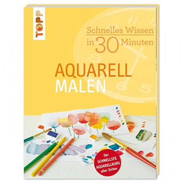 Buch - Schnelles Wissen in 30 Minuten: Aquarellmalen 64 Seiten, 17x22cm, Softcover
