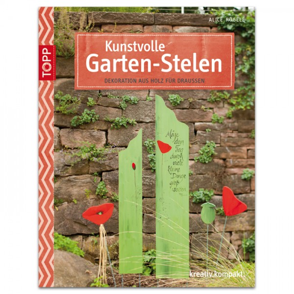 Buch - Kunstvolle Garten-Stelen 32 Seiten, 17x22cm, Softcover