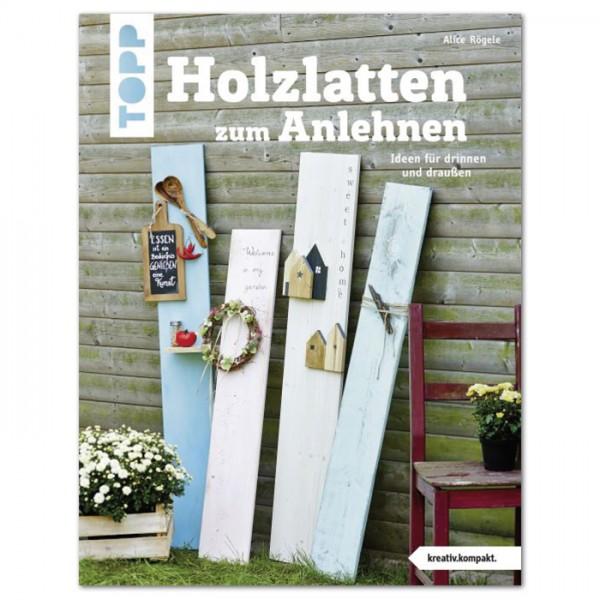 Buch - Holzlatten zum Anlehnen 32 Seiten, 17x22cm, Softcover
