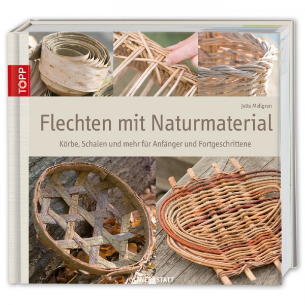 Buch - Flechten mit Naturmaterial 240 Seiten, 24,7x22,7cm, Hardcover