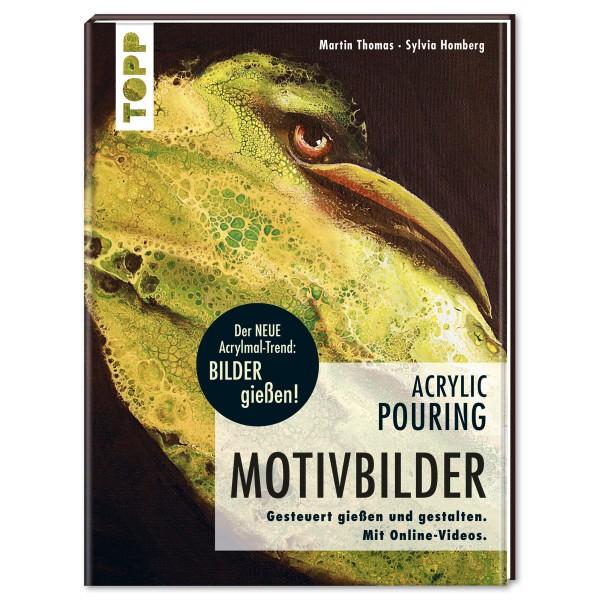 Buch - Acrylic Pouring Motivbilder 112 Seiten, 28,5x21,5cm, Hardcover