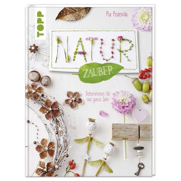 Buch - NaturZauber durchs Jahr 128 Seiten, 21,5x28,5cm, Hardcover