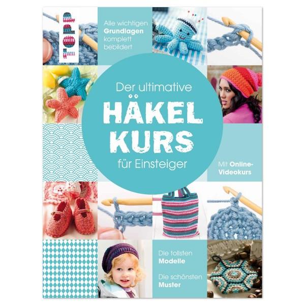 Buch - Der ultimative Häkelkurs für Einsteiger 128 Seiten, 21,5x28,5cm, Hardcover