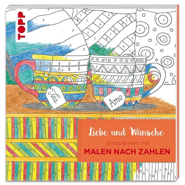 Buch - Entspannen mit Malen nach Zahlen: Liebe&Wünsche 108 Seiten, 22x22cm, Softcover