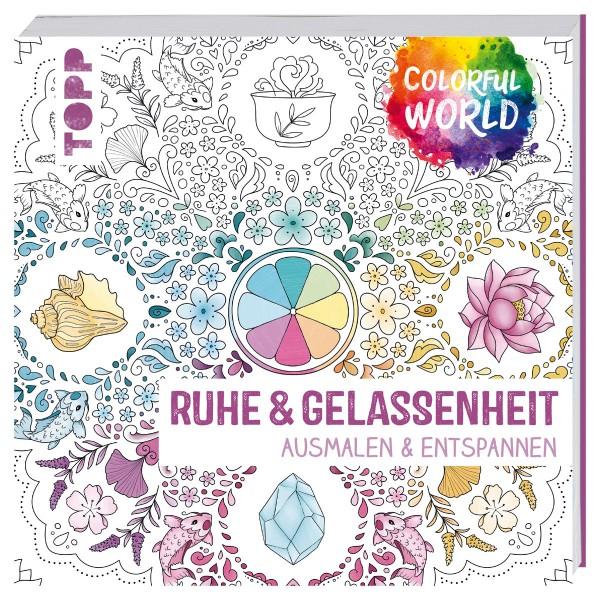Buch - Colorful World: Ruhe & Gelassenheit 144 Seiten, 22x22cm, Softcover