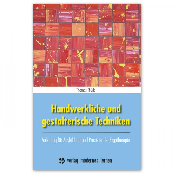 Buch - Handwerkliche & gestalterische Techniken 190 Seiten, 16x23cm, Softcover