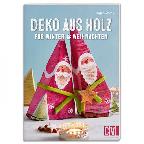 Buch - Deko aus Holz für Winter & Weihnachten 32 Seiten, 14,8x21cm, Softcover