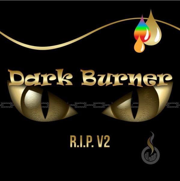 DARK BURNER R.I.P V2 Aroma - 10 ml