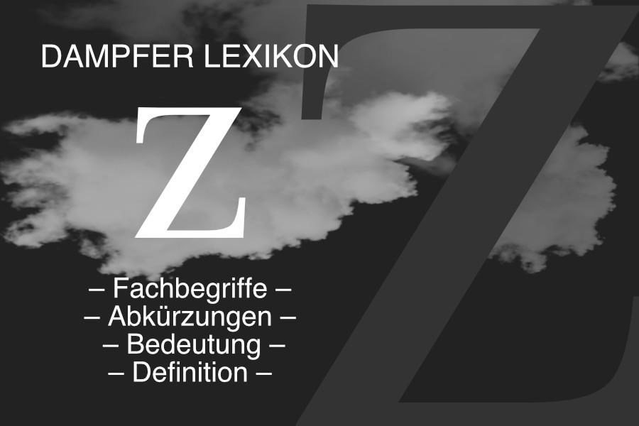 Lexikon Buchstabe Z: E-Zigaretten-Fachbegriffe, Dampfer-Abkürzungen