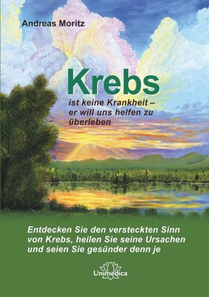 Buch: Andreas Moritz - Krebs ist keine Krankheit