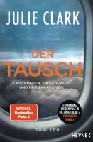 Der Tausch: Thriller - Der Nr.1 SPIEGEL-Bestseller. Roman