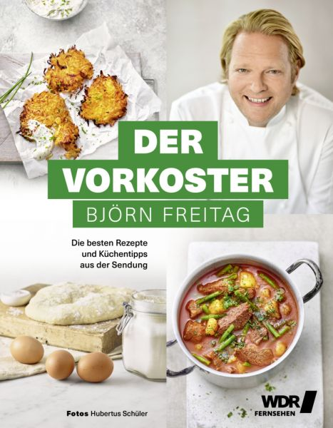 Image of Der Vorkoster: Die besten Rezepte und Küchentipps aus der Sendung