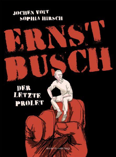 Image of Ernst Busch: Der letzte Prolet