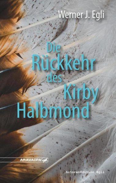 Image of Die Rückkehr des Kirby Halbmond
