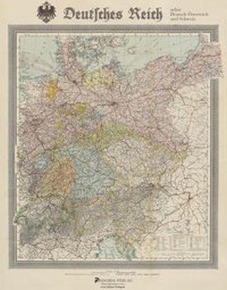 Image of Deutsches Reich nebst Deutsch-Österreich und Schweiz: Historische Landkarte, ca. 1904