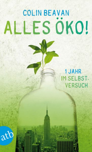 Image of Alles öko!: 1 Jahr im Selbstversuch