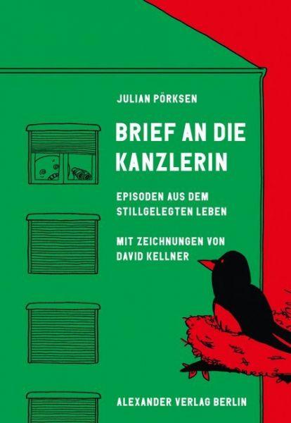 Image of Brief an die Kanzlerin: Episoden aus dem stillgelegten Leben