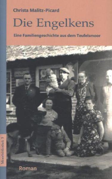Image of Die Engelkens: Eine Familiengeschichte aus dem Teufelsmoor