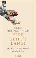 Hier geht's lang!: Mit Büchern von Frauen durchs Leben