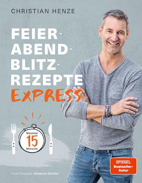 Image of Feierabend-Blitzrezepte EXPRESS: Maximal 15 Minuten