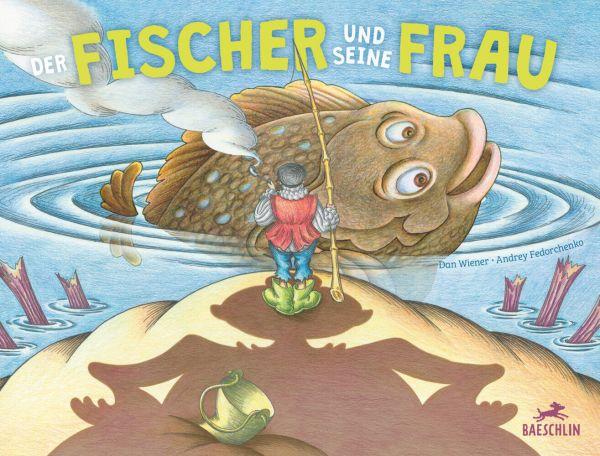 Image of Der Fischer und seine Frau: Bilderbuch