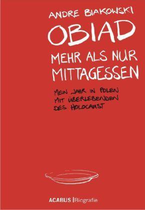 Image of Obiad - Mehr als nur Mittagessen: Mein Jahr in Polen mit Überlebenden des Holocaust