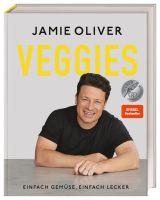 Veggies: Einfach Gemüse, einfach lecker