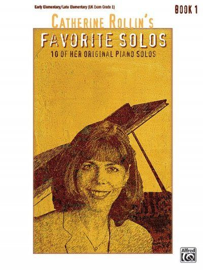 Image of Catherine Rollin's Favorite Solos, Book 1: 10 of Her Original Piano Solos